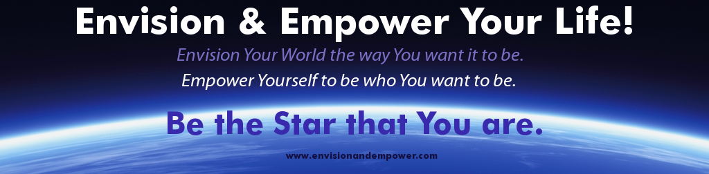 Envision and Empower